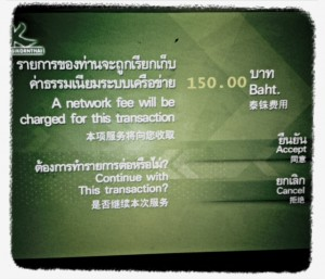 Geldautomatengebühr  von 150 Baht bei Bargeldabhebungen in Thailand